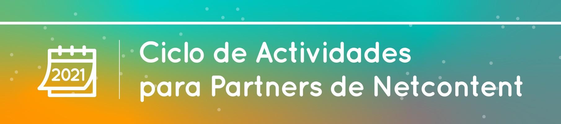 Ciclo de Actividades para Partners